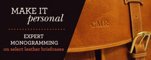 Make It Personal with Monogramming on Leather Briefcases